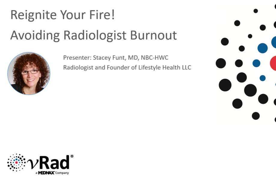 Cover slide of Dr. Stacey Funt: Avoiding Radiologist Burnout